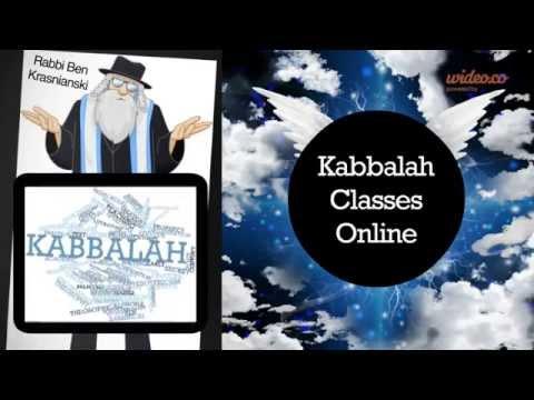 Kabbalah: Free Online Kabbalah Classes - Learn from a Master Teacher