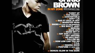 7. Chris Brown Feat LA The Darkman - Shoes (In My Zone)