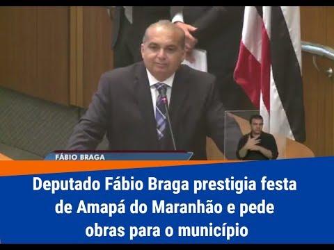 Deputado Fábio Braga prestigia festa de Amapá do Maranhão e pede obras para o município