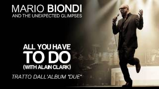 "Mario Biondi ft. Alain Clark - All You Have To Do - single estratto da ""Due"""