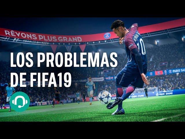 Los pros NO PUEDEN MÁS con FIFA 19 y su PROBLEMAS