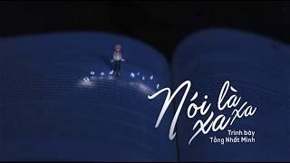 [Vietsub] Nói xa là xa - Tăng Nhất Minh || 说散就散 - 曾一鸣