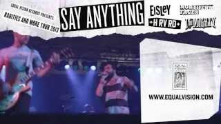 Say Anything 'Rarities and More' Summer Tour Commercial