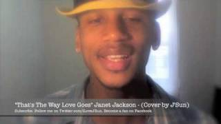 That's The Way Love Goes - Janet Jackson (Cover by J'Sun)
