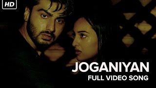 Joganiyan Video Song | Tevar | Arjun Kapoor, Sonakshi Sinha
