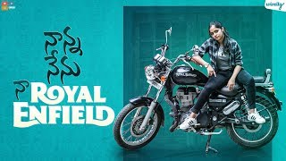 Nanna Nenu Naa Royal Enfield || Wirally Originals