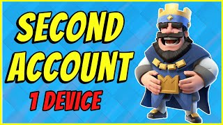 How to make a SECOND Clash Royale account on ONE DEVICE 2021 | 2 accounts 1 device! Supercell ID
