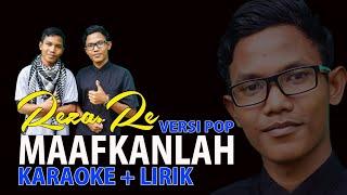 "Maafkanlah "" Reza Re "" Karaoke + Lirik"