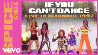 Spice Girls - If U Can't Dance (Live In Istanbul / 1997)
