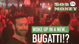 So You Woke Up In The New Bugatti?