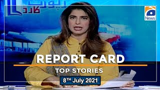 Top Stories | Report Card | 8 July 2021