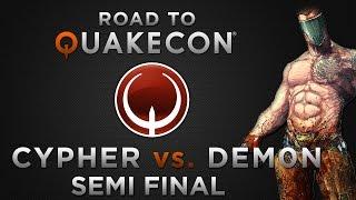 Cypher vs. dem0n - Semi final - (Road To QuakeCon 2014)