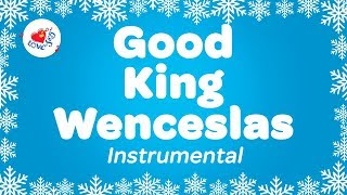 Good King Wenceslas Instrumental Music Christmas Carol with Lyrics