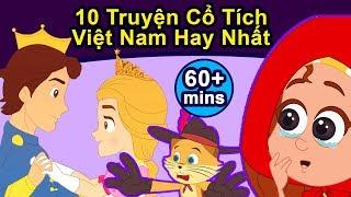 10 Truyện Cổ Tích Việt Nam Hay Nhất - Biên soạn | Chuyen co tich | Phim Hoạt Hình Hay Nhất 2019