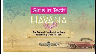 Girls in Tech Havana Nights