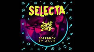 Dopebwoy Ft Jayh Selecta Jack Amp Lewis Bootleg