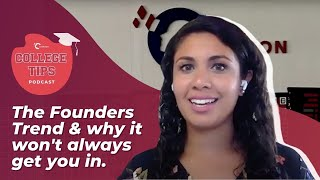 youtube video thumbnail - The Founders Trend and Why it Won't Always Get You to Top Universities | College Tips Podcast