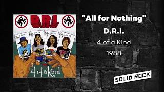 D.R.I. - All for Nothing
