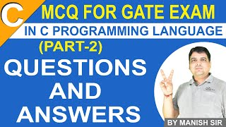 C Programming MCQ for GATE Exam Part 2 | C language Questions and Answers | C Programming Tutorials