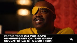 NO SHORTCUTS: Slick Rick on the 30th Anniversary of 'Great Adventures'