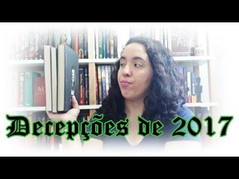 Decepções literárias de 2017 | Um Livro e Só