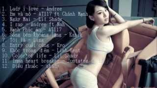 Những Bài Rap Việt Hay Nhất 2005 - 2010 [Part 2]