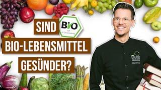 Sind Bio-Lebensmittel gesünder? • biologisch vs. konventionell
