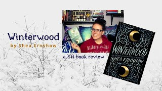 Winterwood by Shea Ernshaw | A YA Book Review