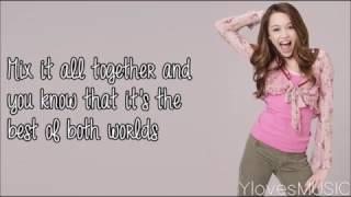 Miley Cyrus - The Best Of Both Worlds (Lyrics)