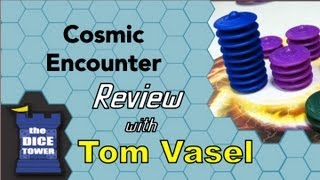 Cosmic Encounter - for Newcomers - with Tom Vasel