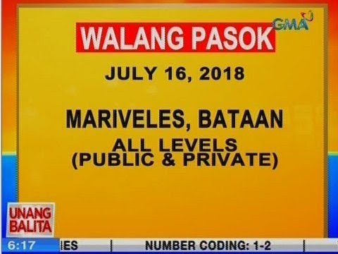 [GMA]  UB: Wala ng pasok sa Mariveles, Bataan, all levels public and private ngayon (July 16, 2018)