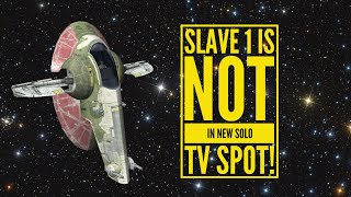 Slave 1 is NOT in Solo TV Spot - Video Youtube