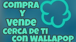 Compra Y Vende [App] [Wallapop][Android]
