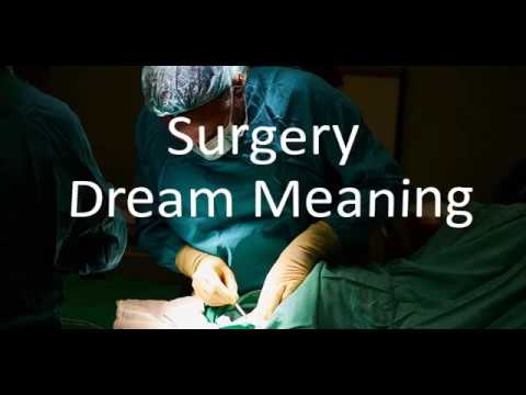 Surgery Dream Meaning