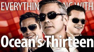 Everything Wrong With Ocean's Thirteen In 21 Minutes Or Less