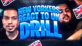 NEW YORKERS FIRST EVER REACTION TO UK DRILL/RAP!