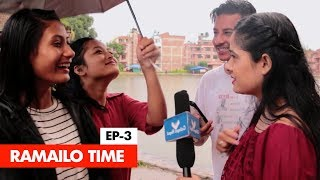 Ramailo Time | Episode 3 | Colleges Nepal