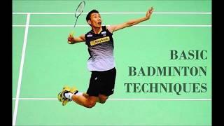 Basic Badminton Techniques