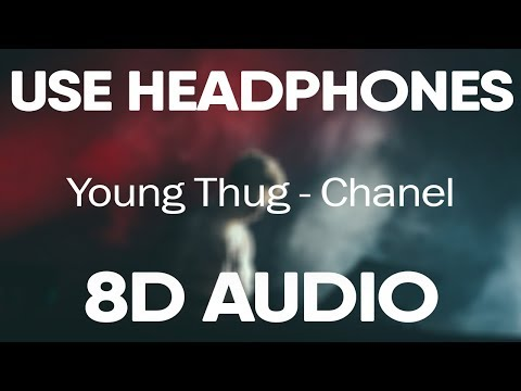 Young Thug, Lil Baby, Gunna – Chanel (8D AUDIO)