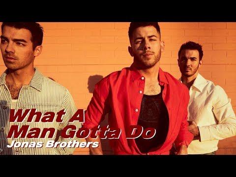 Jonas Brothers (조나스 브라더스) - What A Man Gotta Do [가사해석/번역]
