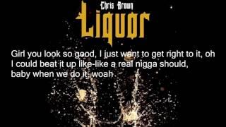 Chris Brown – Liquor Lyric Video HD 2015