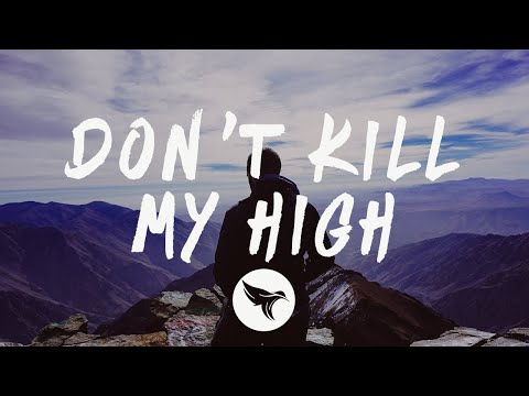 Lost Kings Feat. Wiz Khalifa - Don't Kill My High (Lyrics) Pilton Remix, With Social House - Dance Paradise