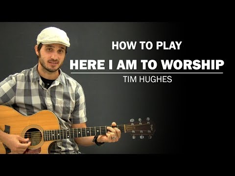 Here I Am To Worship (Tim Hughes) | Beginner Guitar Lesson | How To Play Mp3