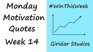 Transform Your Life - Top 10 Quotes - Monday Motivation Part 14 - Giridar Studios