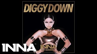 INNA - Diggy Down (feat. Marian Hill) (Extended Version)