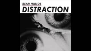 Bear Hands -  Bone Digger