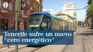 """Tenerife sufre un nuevo """"cero energético"""""""