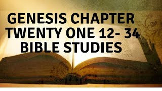 The Book of Genesis-Chapter Twenty Two -Dynamic Bible Teaching
