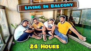 Living In BALCONY For 24 Hours Challenge   Hungry Birds