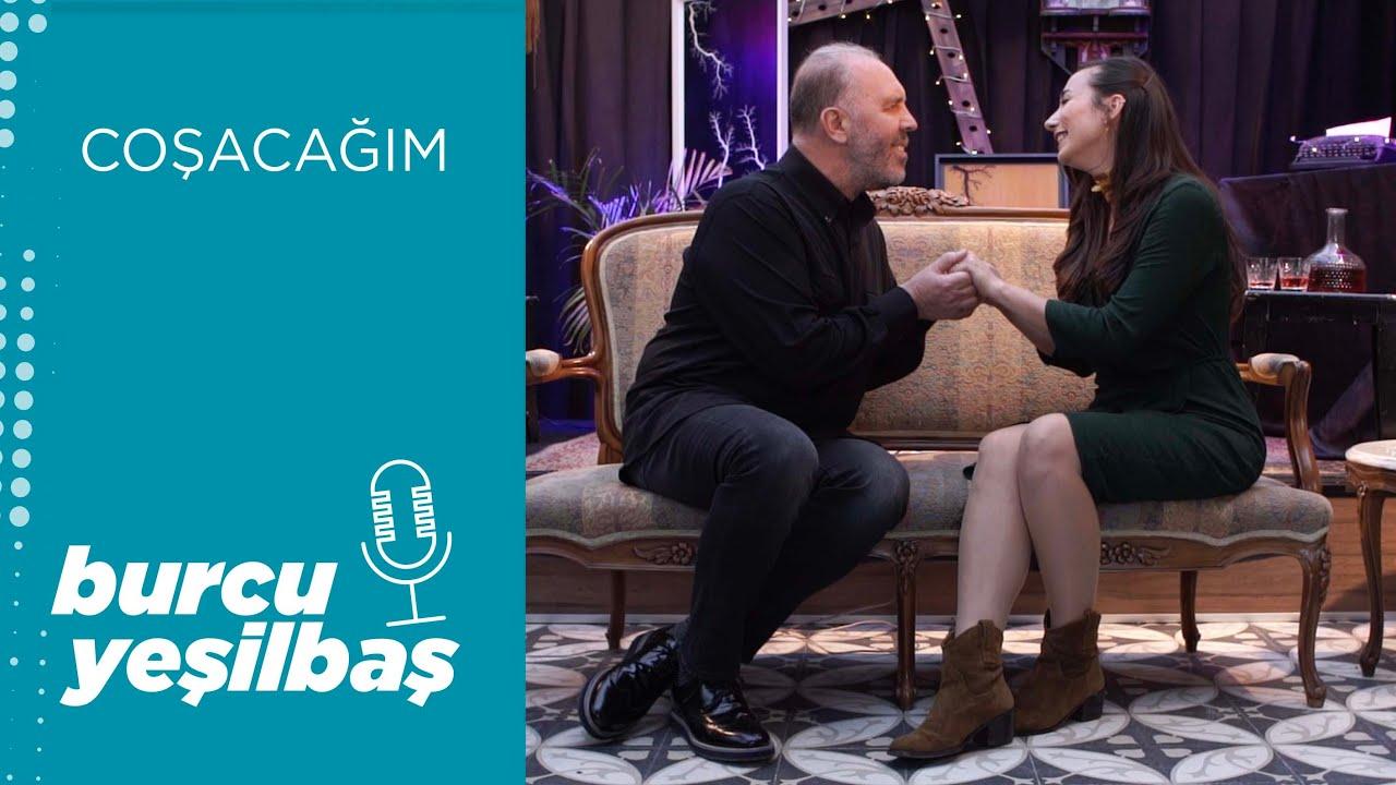 Burcu Yeşilbaş & Fatih Erkoç – Coşacağım Şarkı Sözleri